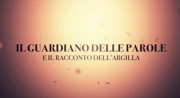 Il guardiano delle parole e il racconto dell'argilla – 2 – Con don Paolo Chiapparoli.