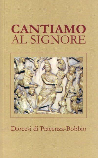 """Libretti dei canti: """"Cantiamo al Signore"""""""