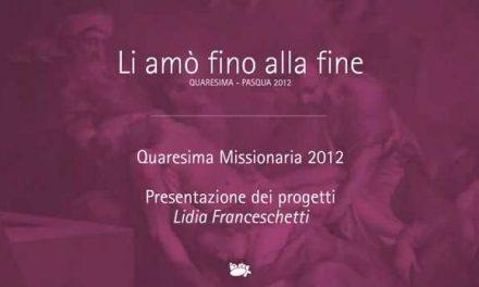 QUARESIMA 2012: presentazione dei progetti missionari