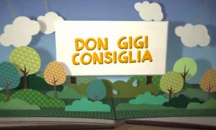 Don Gigi consiglia – sesta puntata