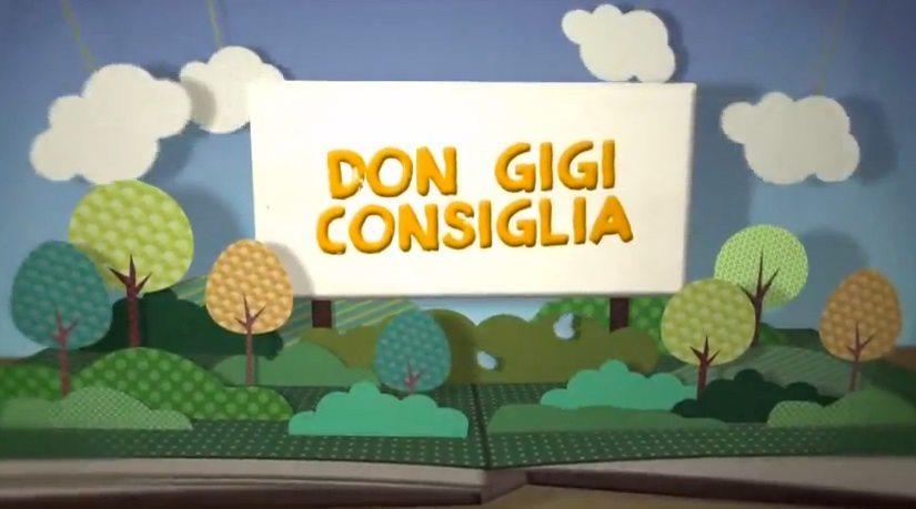 Don Gigi consiglia