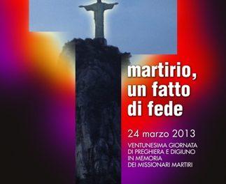 Missionari martiri: giornata di pregheira