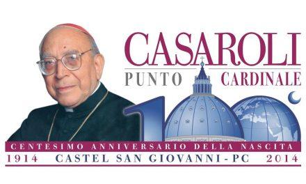 Centenario cardinale Casaroli: tutti gli eventi