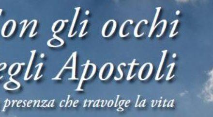 """""""Con gli occhi deli apostoli"""". Mostra didattica per la catechesi"""