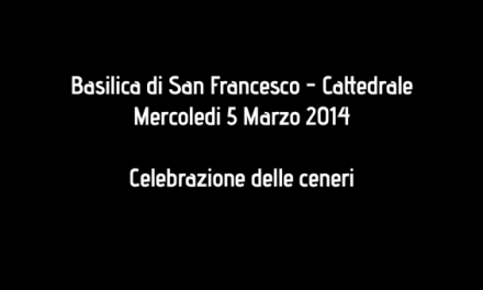 Le Ceneri in Cattedrale, mercoledì 5 marzo 2014