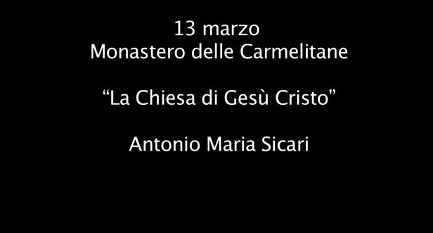"""""""La Chiesa di Gesù Cristo"""", Antonio Maria Sicari"""