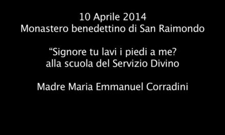 """Madre Maria Emmanuel Corradini """"Signore tu lavi i piedi a me?""""alla scuola del Servizio Divino"""