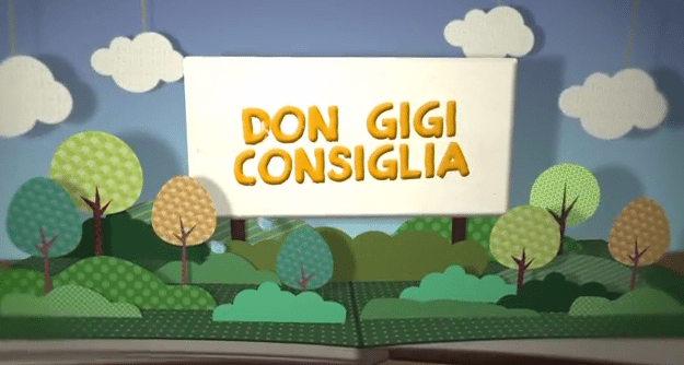 Don Gigi consiglia – puntata del 14 giugno 2014