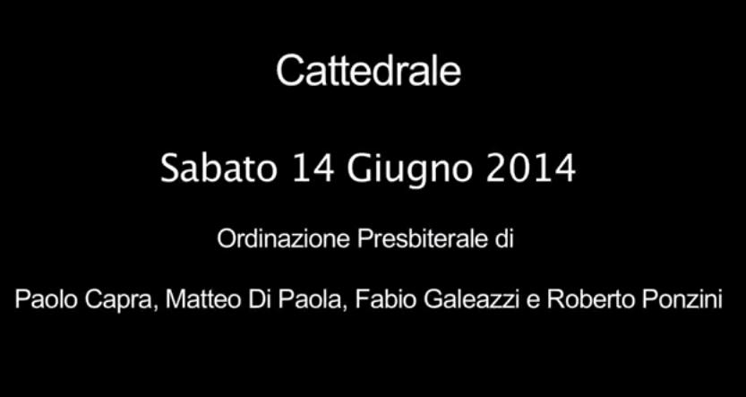 Ordinazione Presbiterale 2014