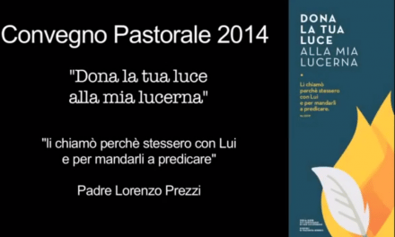 Convegno Pastorale Diocesano 2014 – Padre Lorenzo Prezzi