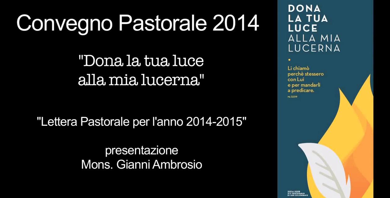 Convegno Pastorale Diocesano 2014 – Vescovo Gianni Ambrosio