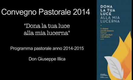 Convegno Pastorale Diocesano 2014 – Mons. Giuseppe Illica