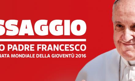 Messaggio di Papa Francesco per la GMG 2016