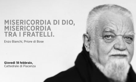 "Padre Enzo Bianchi ""Misericordia di Dio, Misericordia tra i fratelli"""