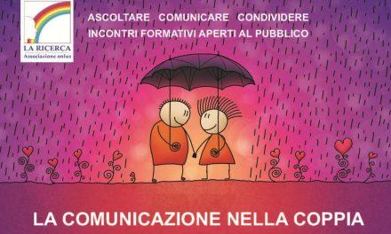 La comunicazione nella coppia:  ciclo di incontri presso La Ricerca