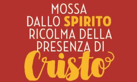 """""""Mossa dallo spirito ricolma della presenza di Cristo"""": lettera pastorale del nostro vescovo"""