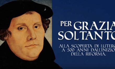 """""""PER GRAZIA SOLTANTO"""" alla scoperta di Martin Lutero con Donata Horak – III puntata"""