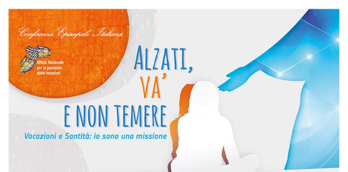 """""""Alzati va' e non temere"""": 54° Giornata Mondiale per le Vocazioni"""