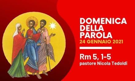 Domenica della Parola • Rm 5, 1-5 • pastore Nicola tedoldi